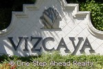 Vizcaya community sign